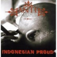 Anti Squad - Indonesian Proud