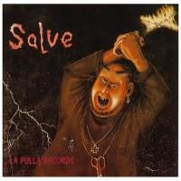 LA POLLA RECORDS - Salve