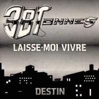38 TONNES - Laisse-Moi Vivre / Destin