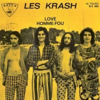 LES KRASH - Homme-Fou / Love