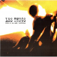 LES THUGS - Birds Of Ill Omen / Motörhead
