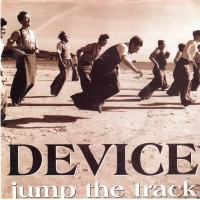 DEVICE - Jump The Track