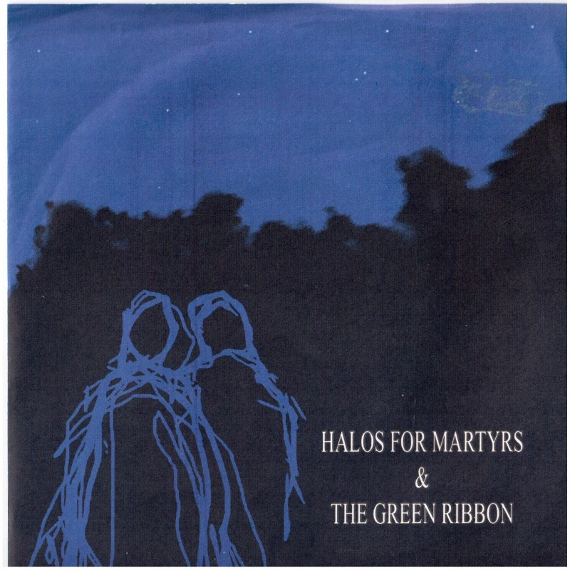 HALOS FOR MARTYRS & THE GREEN RIBBON - Split