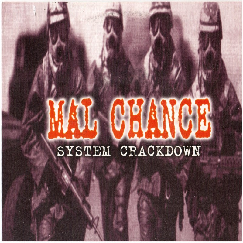 MAL CHANCE - System Crackdown