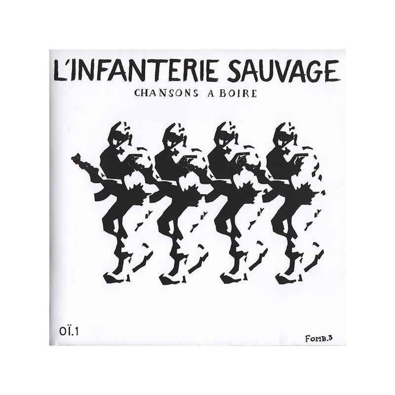 L'INFANTERIE SAUVAGE - Chansons A Boire