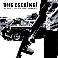 Decline, The - Broken Hymns For Beating Hearts