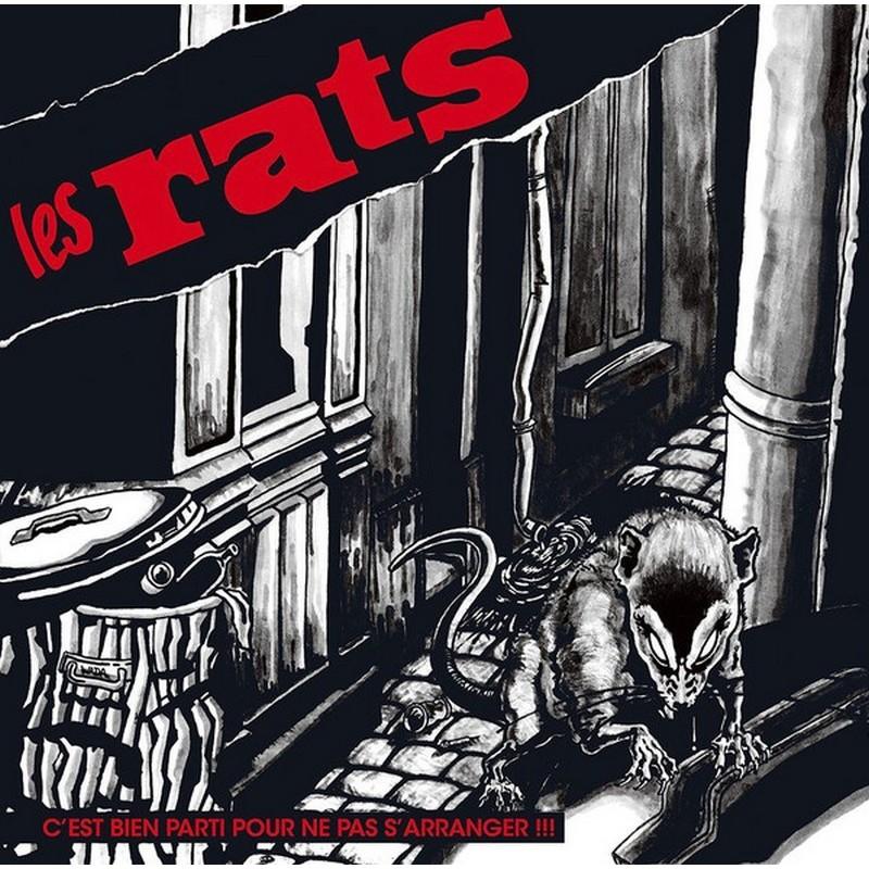 Les RATS - C'Est Bien Parti Pour Ne Pas S'Arranger