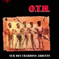 O.T.H - Sur Des Charbons Ardents