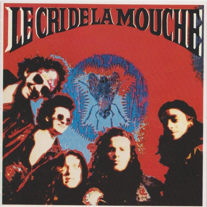 LE CRI DE LA MOUCHE - Le Cri De La Mouche