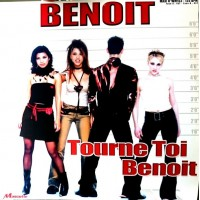 BENOIT - Tourne Toi Benoit