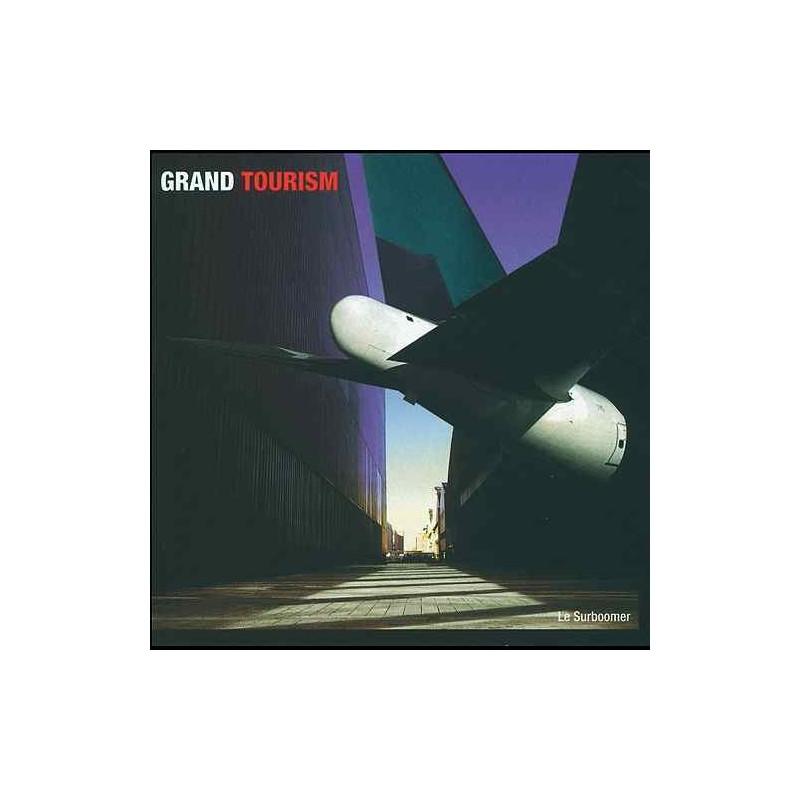 GRAND TOURISM - La Surboomer