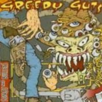 Greedy Guts - Songs And Bullets