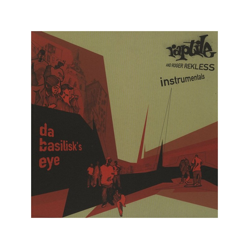 RAPTILE AND ROGER REKLESS - Da Basilisk's Eye (Instrumentals)