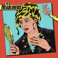 Headliners, The - Self Love Affair