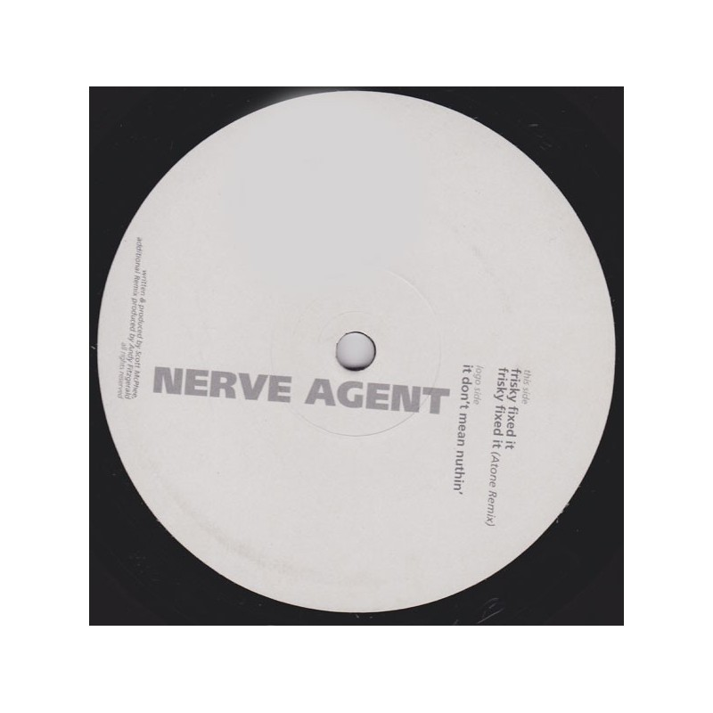 NERVE AGENT - It Don't Mean Nuthin