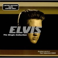 ELVIS PRESLEY - The Single Collection - Rubberneckin' (Paul Oakenfold Remix)