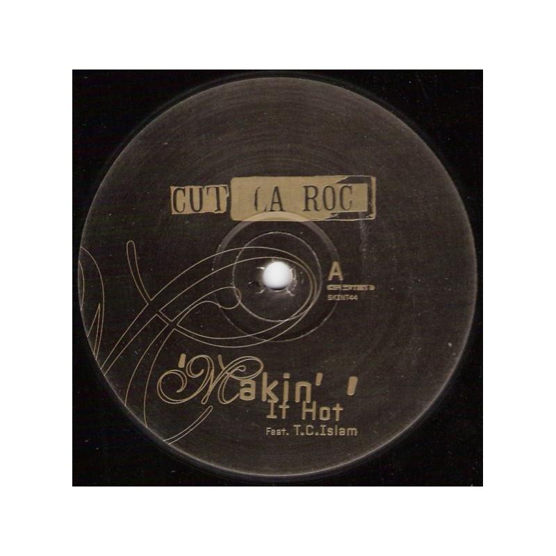 CUT LA ROC - Makin' It Hot - Feat. TC Islam