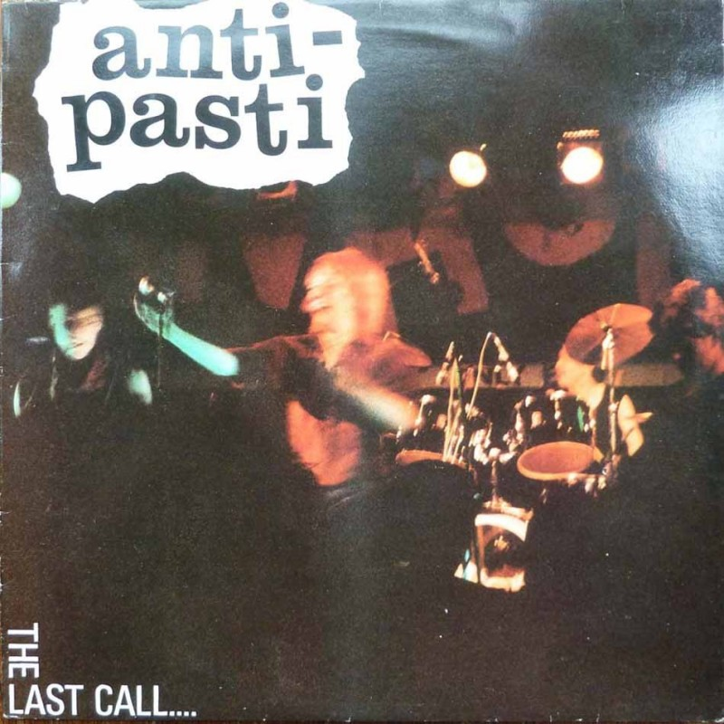 ANTI PASTI - The Last Call