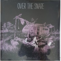 OVER THE SNARE - Over The Snare