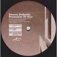 DENNIS DeSANTIS - Promotion Of Vice