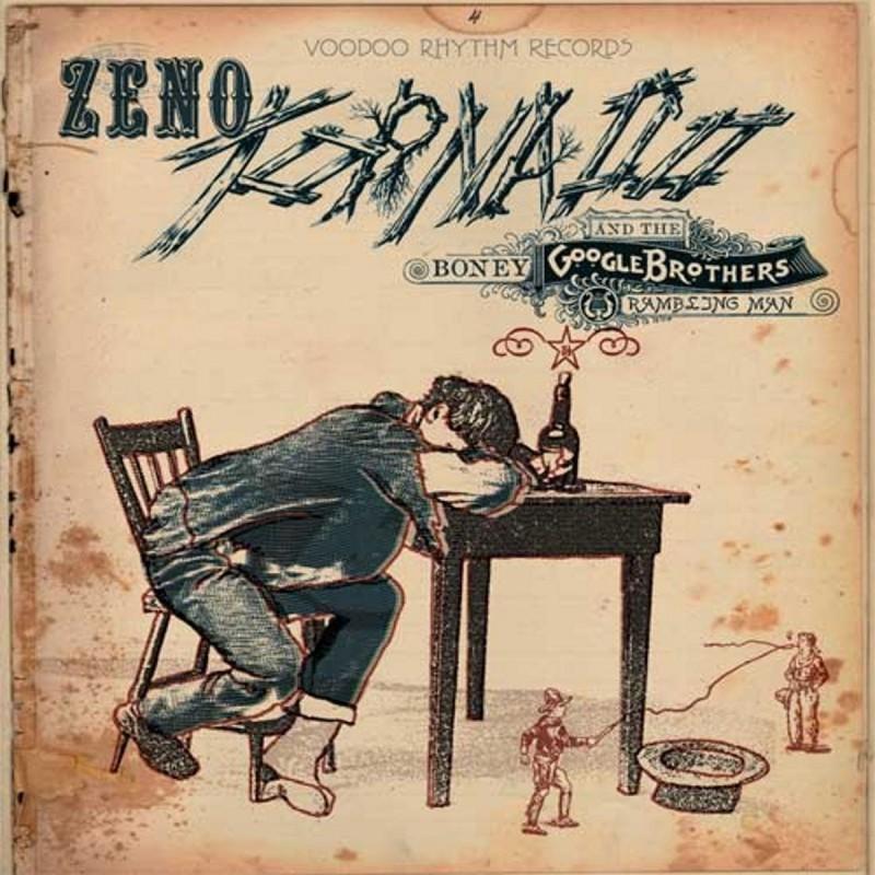 ZENO TORNADO & THE BONEY GOOGLE BROTHERS - Rambling Man