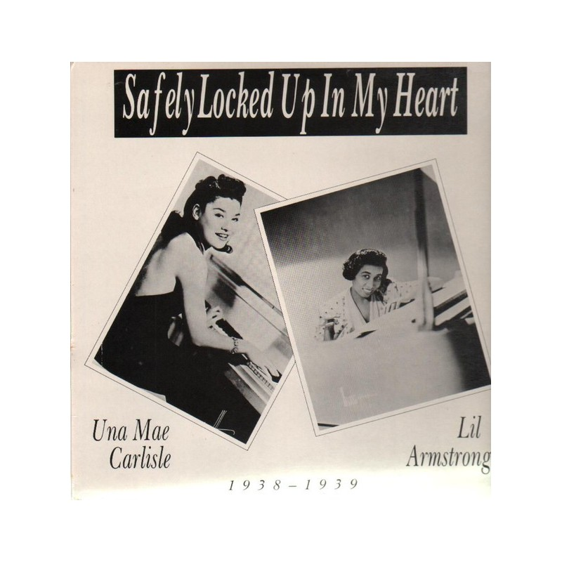 UNA MAE CARLISE / LIL ARMSTRONG - Safely Locked Up In My Heart
