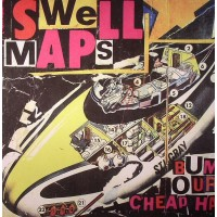 SWELL MAPS - Archive Recordings Volume 1 : Wastrels And Whipp