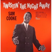 SAM COOKE - Twistin' The Night