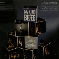 SAM COOKE - My Kind Of Blues