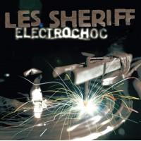 LES SHERIFF - Electrochoc