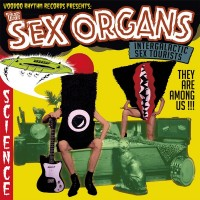 THE SEX ORGANS - Intergalactic Sex Tourists