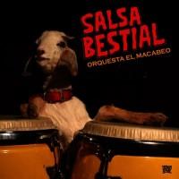 ORQUESTA EL MACABEO - Salsa Bestial