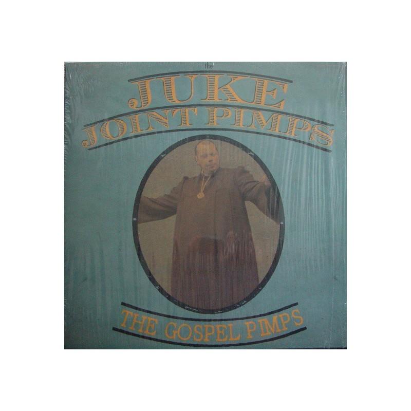 THE JUKE JOINT PIMPS / THE GOSPEL PIMPS - Boogiethe Church Down