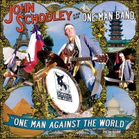 JOHN SCHOOLEY - One Man Against The World
