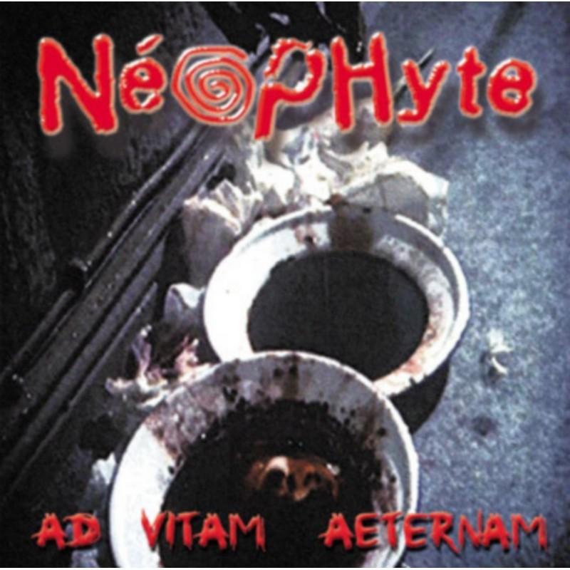 Neophyte- Ad Vitam Aeternam