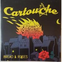 CARTOUCHE - Bread & Roses