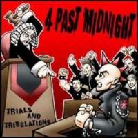 4 PAST MIDNIGHT - Trials And Tribulations