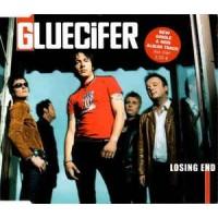 GLUECIFER - Losing End