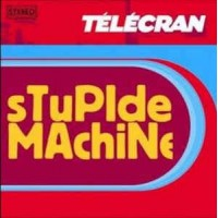 TELECRAN - Stupide Machine