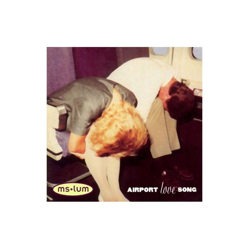 MS LUM - Airport Love Songs