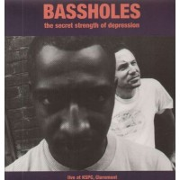 Bassholes - Secret Strength Of Depression