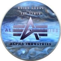 BRIAN CROSS & FAT SYNTH - Presents Alpha Industries - Angels Remix 2001