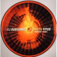 DJ SUBSONIC Meets TITUS - Rising High
