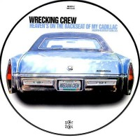 WRECKING CREW - Heaven's On The Backseat Of My Cadillac