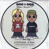 ONE + ONE - No Pressure