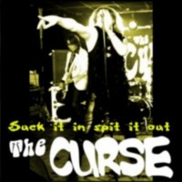 Curse, The - Suck It In, Spit It Out