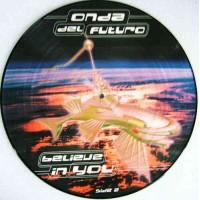 ONDA DEL FUTURO - Believe In You