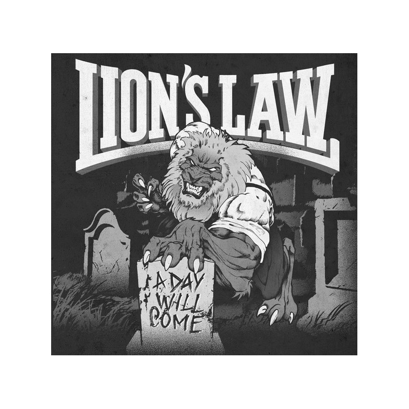 LION´S LAW - A Day Will Come