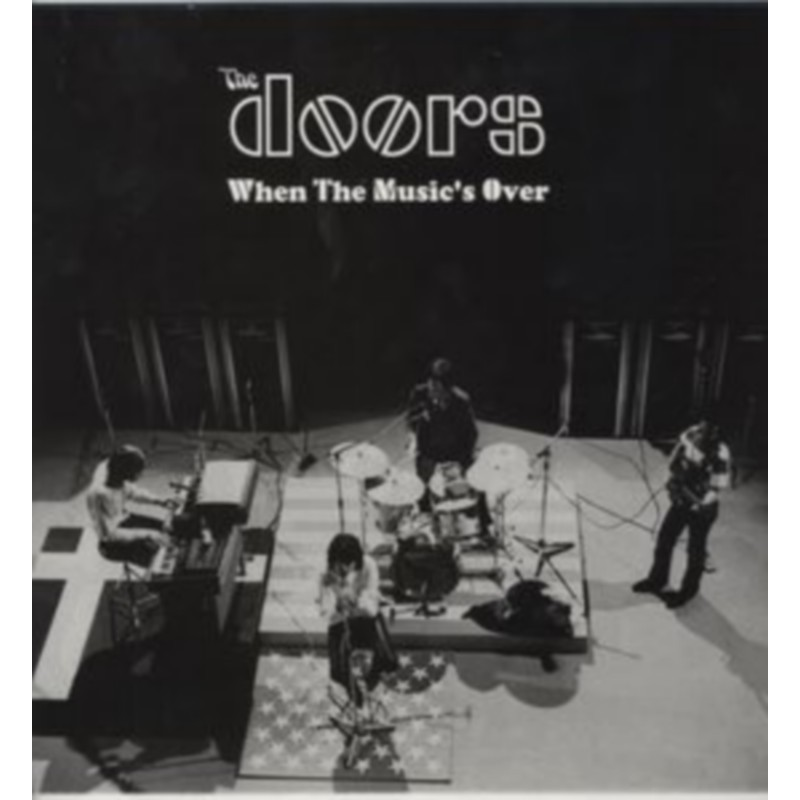 THE DOORS - When The Musics Over