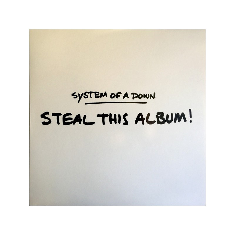 SYSTEM OF A DOWN - Steal This Album
